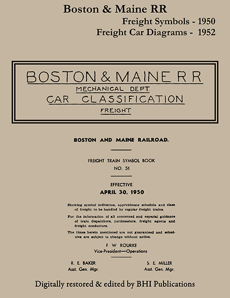 Boston & Maine 1950 Freight Train Symbols plus 1952 Freight Car